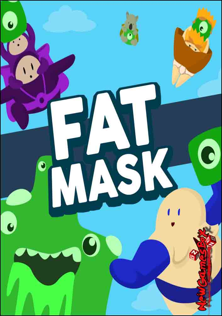 Fat Mask Free Download
