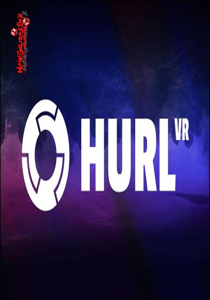 Hurl VR Free Download