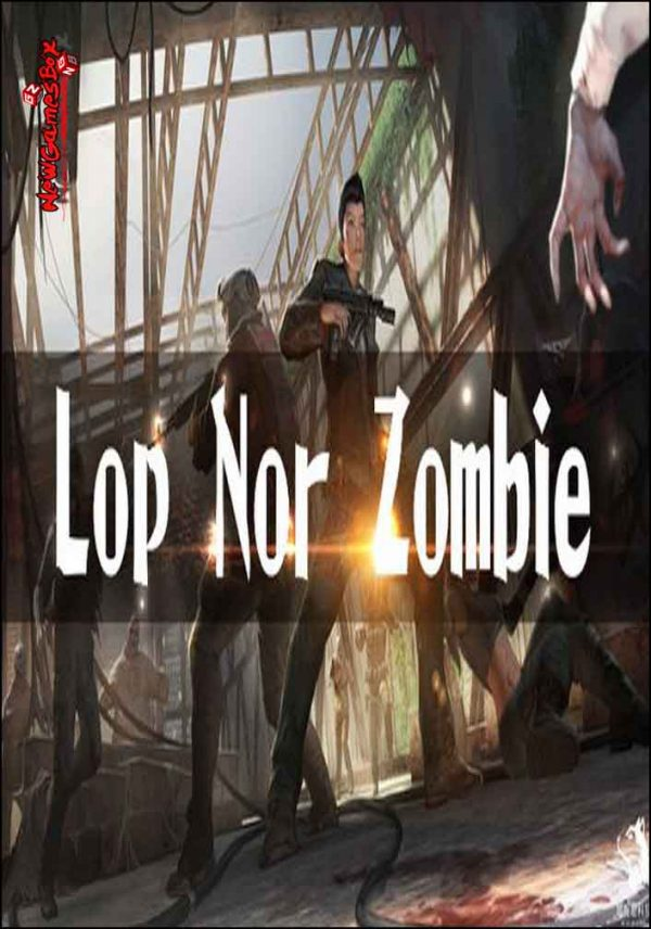 Lop Nor Zombie VR Free Download