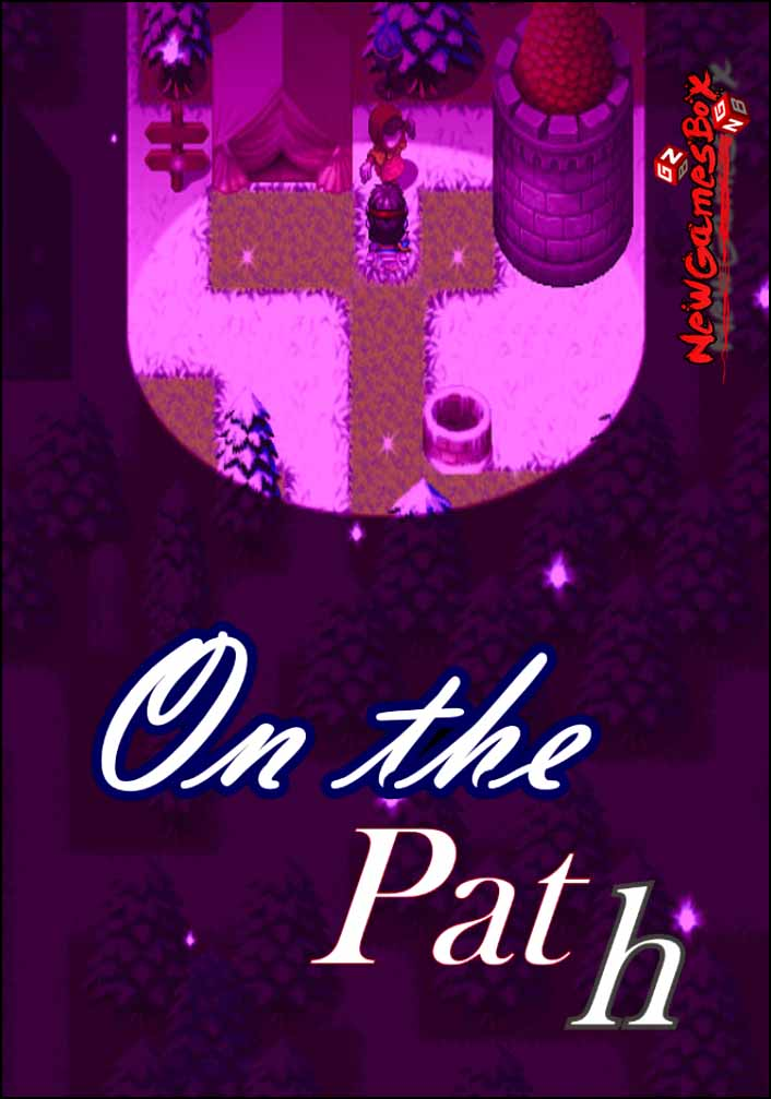 On The Path Free Download