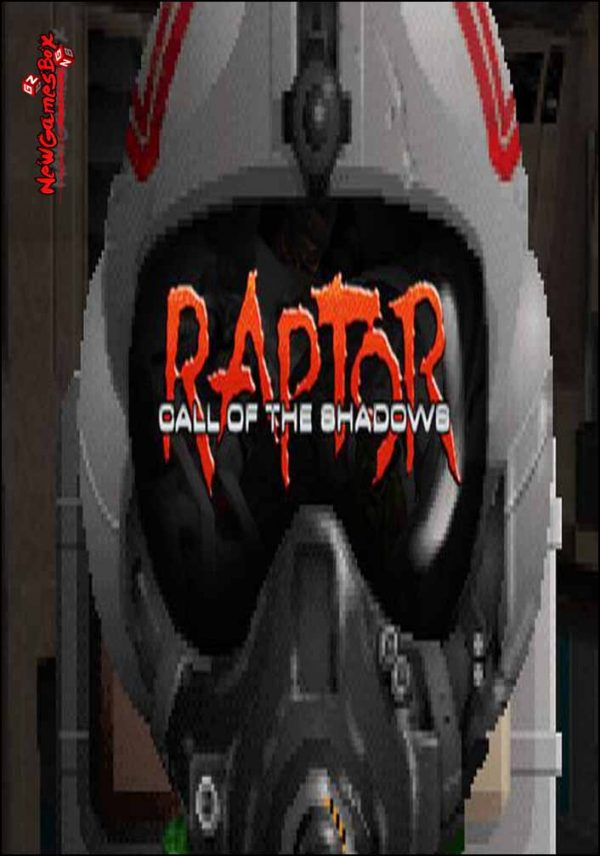 Raptor Call of The Shadows 2015 Edition Free Download