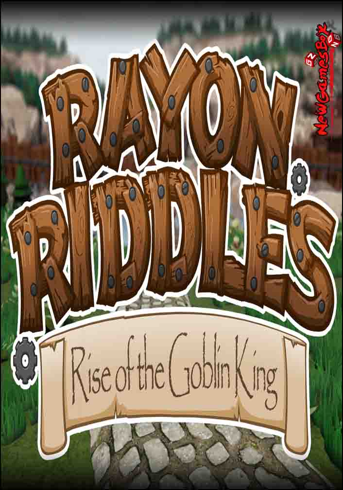 Rayon Riddles Rise of the Goblin King Free Download