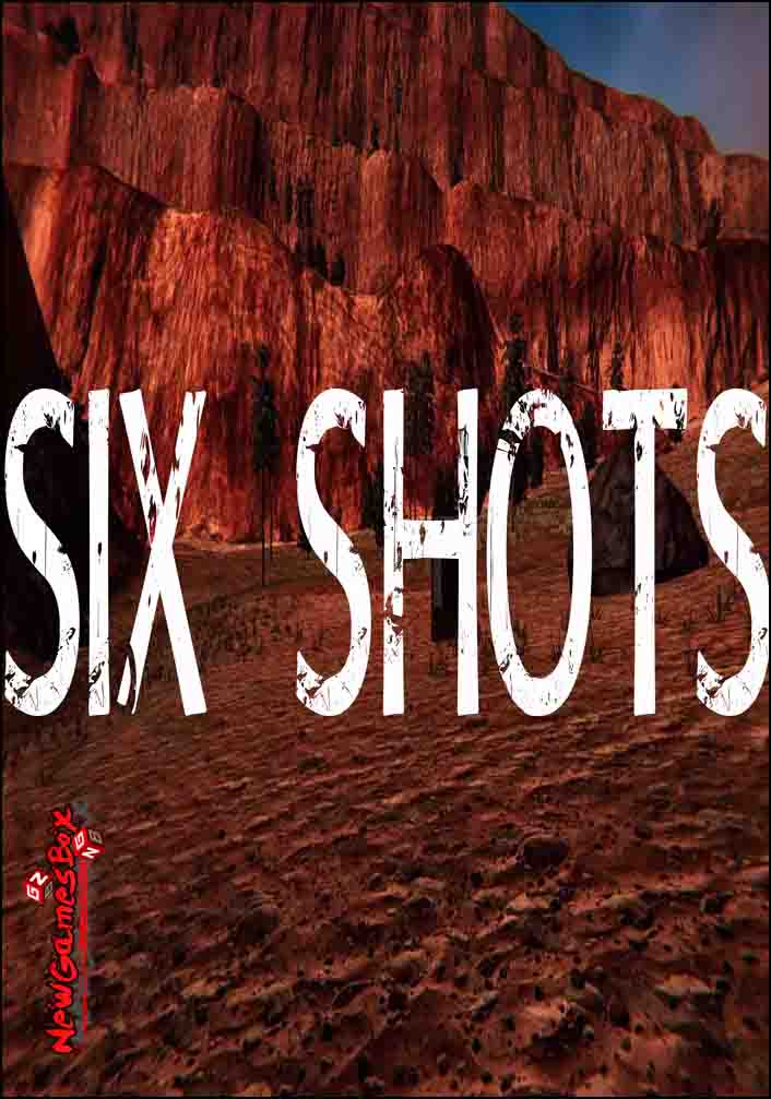 SIX SHOTS Free Download