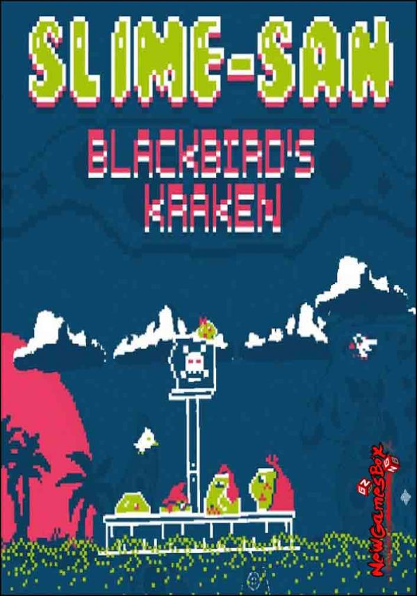 Slime-san Blackbirds Kraken Free Download