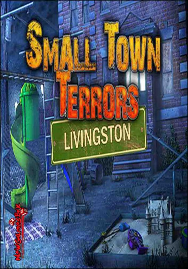 Small Town Terrors Livingston Free Download