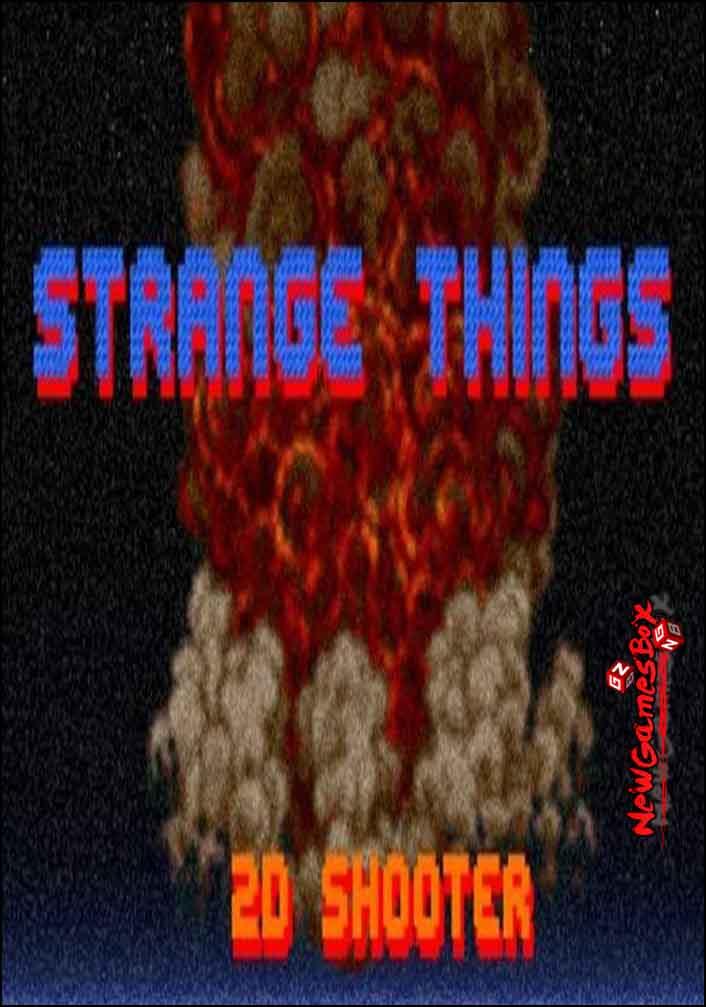 Strange Things Free Download