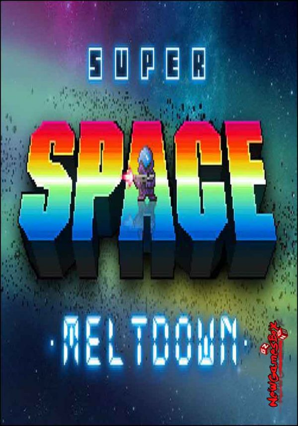 Super Space Meltdown Free Download