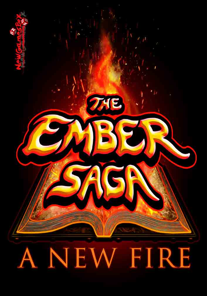 The Ember Saga A New Fire Free Download