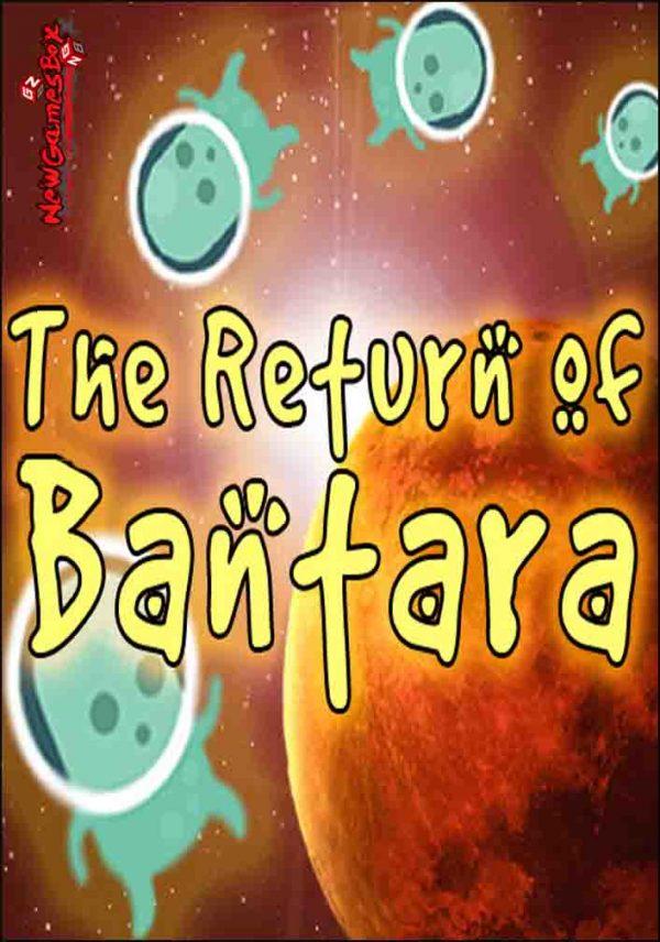 The Return of Bantara Free Download