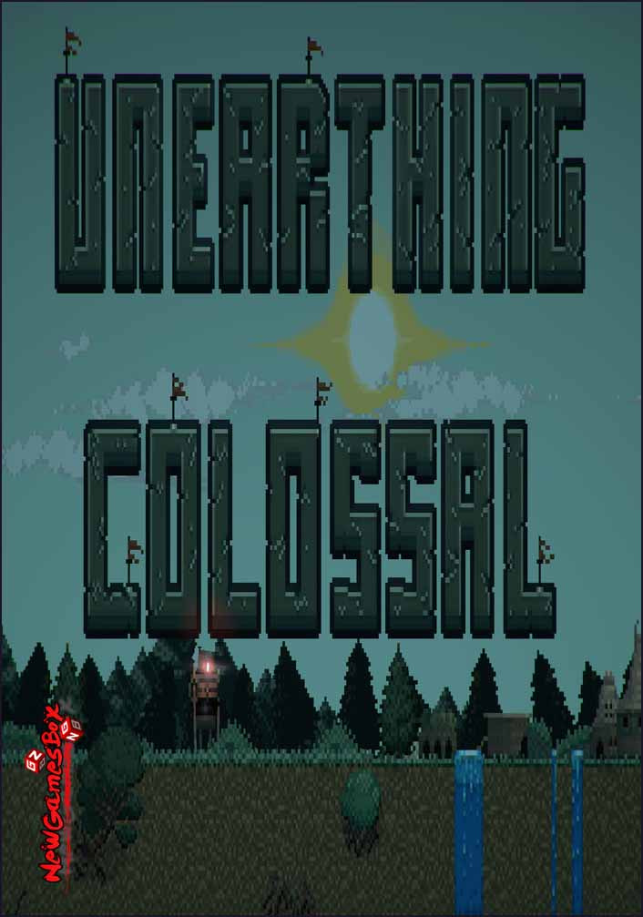 Unearthing Colossal Free Download