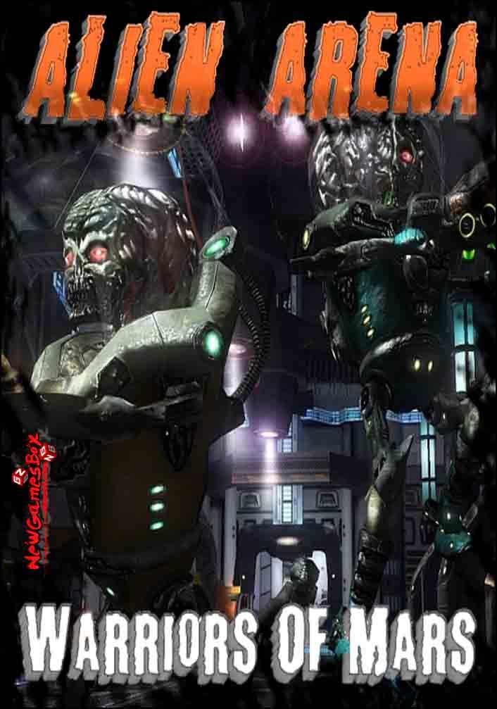Alien Arena Warriors Of Mars Free Download