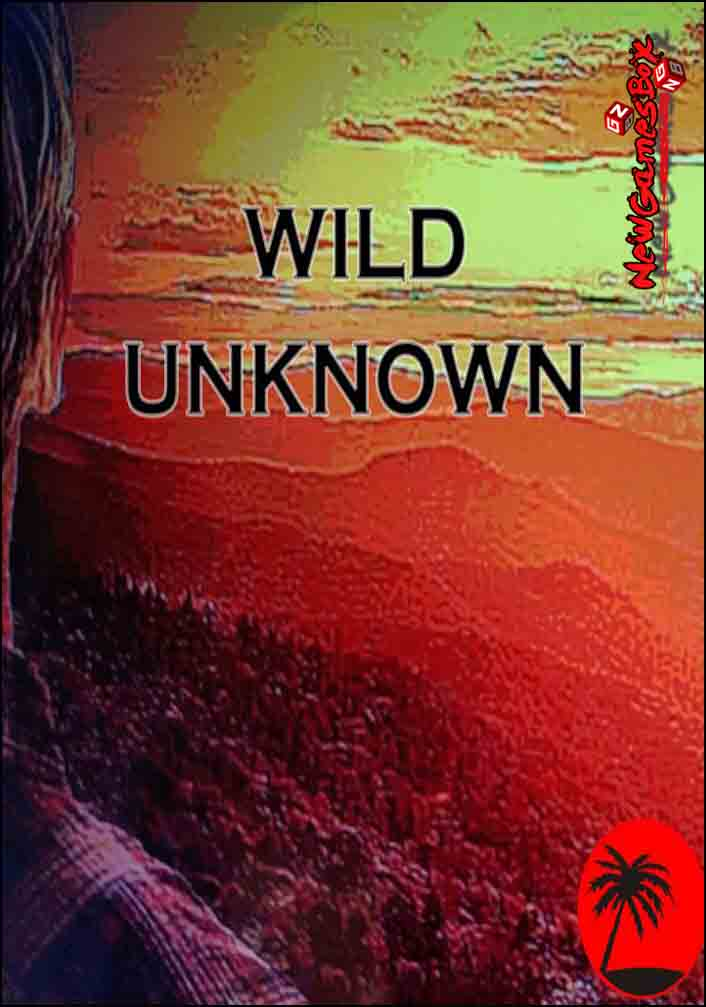Wild Unknown Free Download