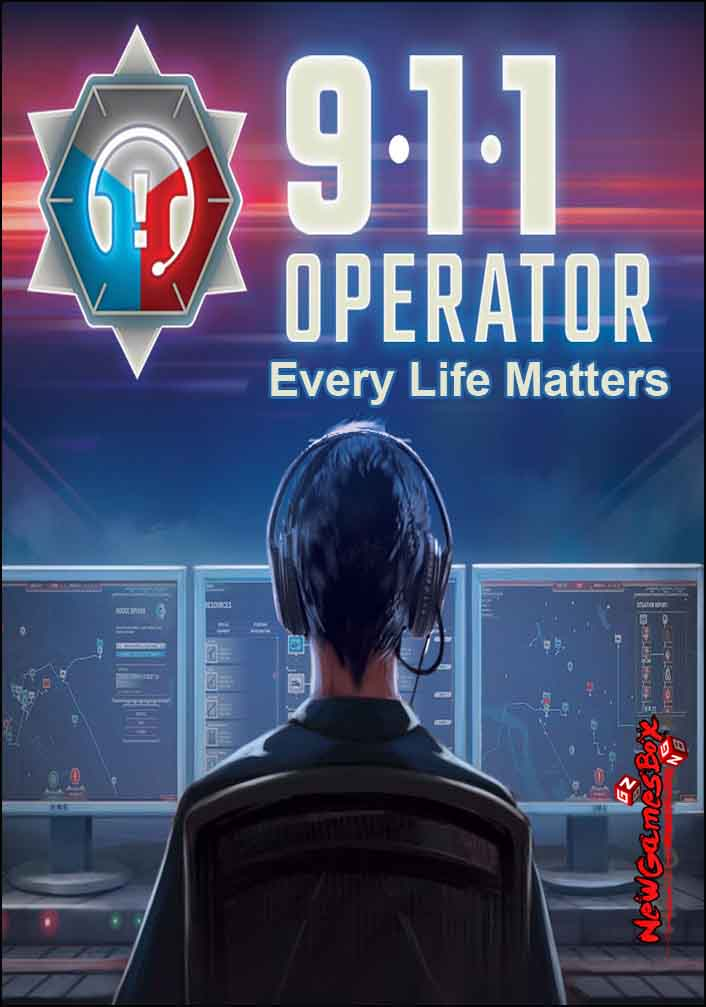 911 Operator Every Life Matters Free Download