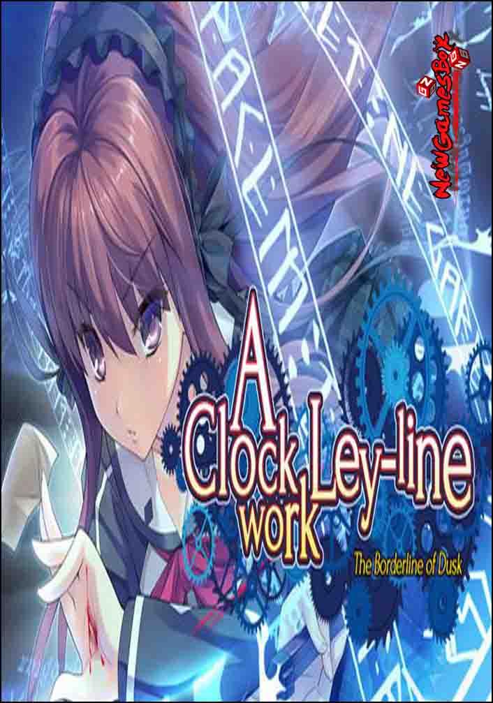 A Clockwork Ley-Line The Borderline of Dusk Free Download