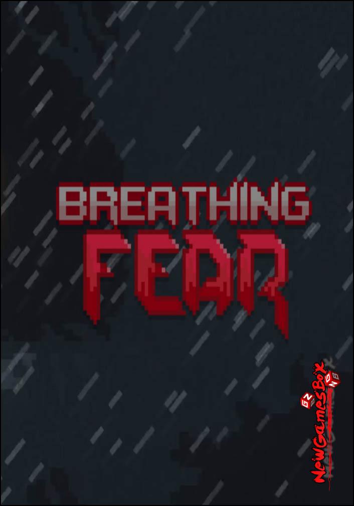 Breathing Fear Free Download