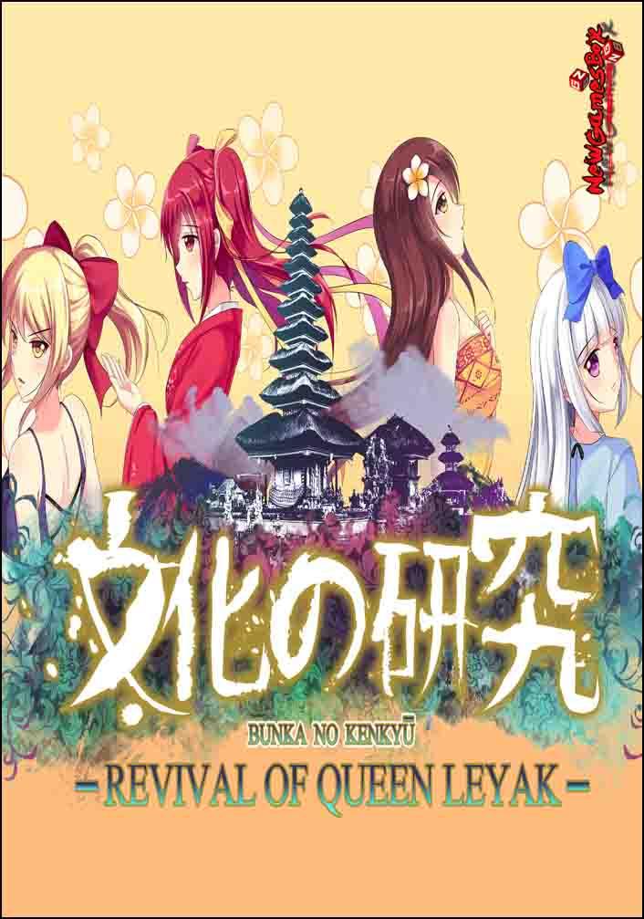 Bunka no Kenkyu Revival of Queen Leyak Free Download