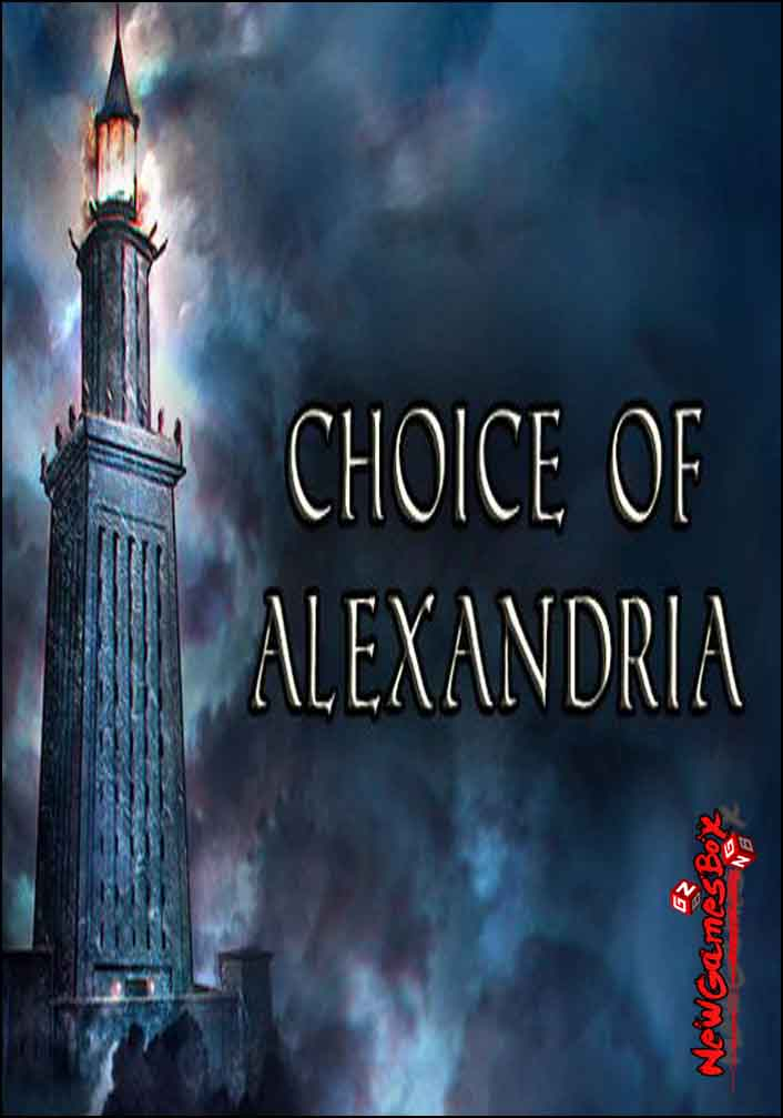 Choice Of Alexandria Free Download