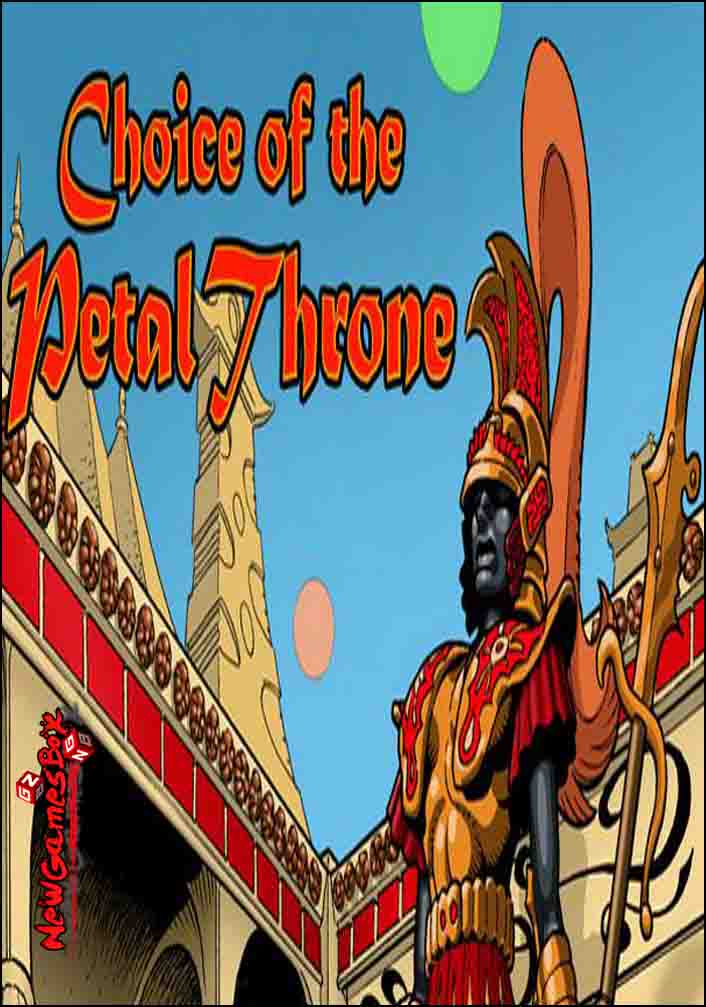 Choice Of The Petal Throne Free Download