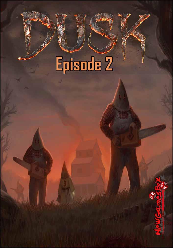 DUSK Episode 2 Free Download