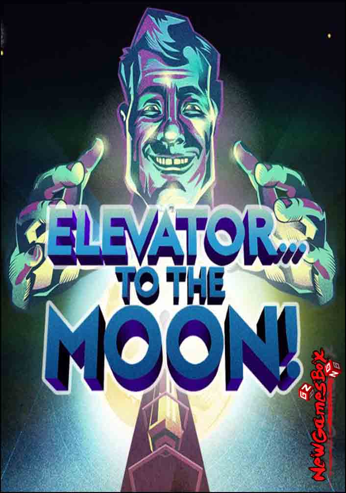 Elevator To The Moon Free Download