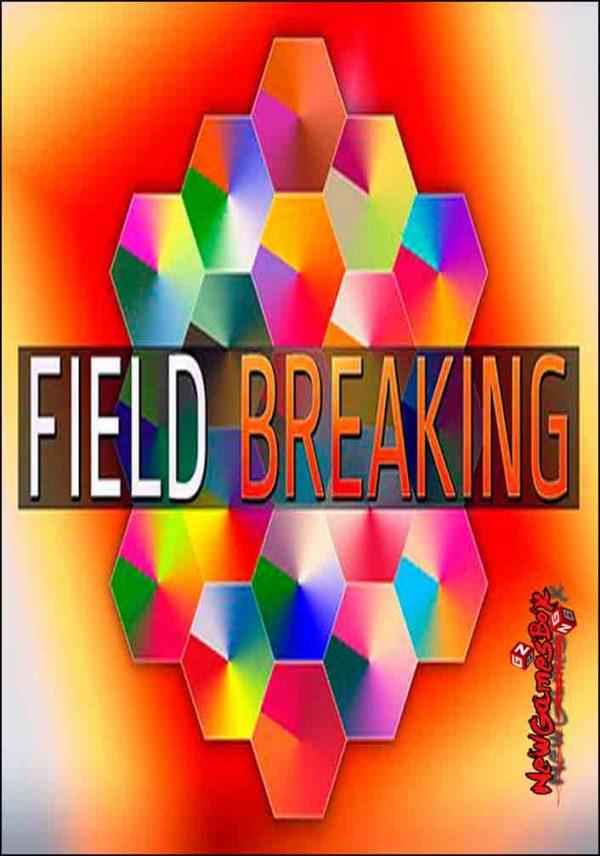 FIELD BREAKING Free Download