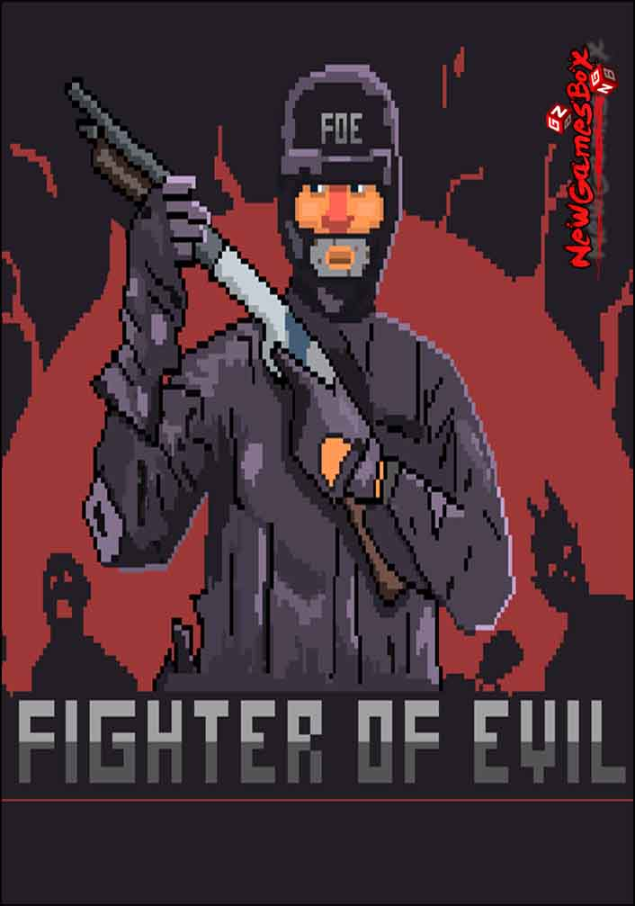 Fighter Of Evil Free Download