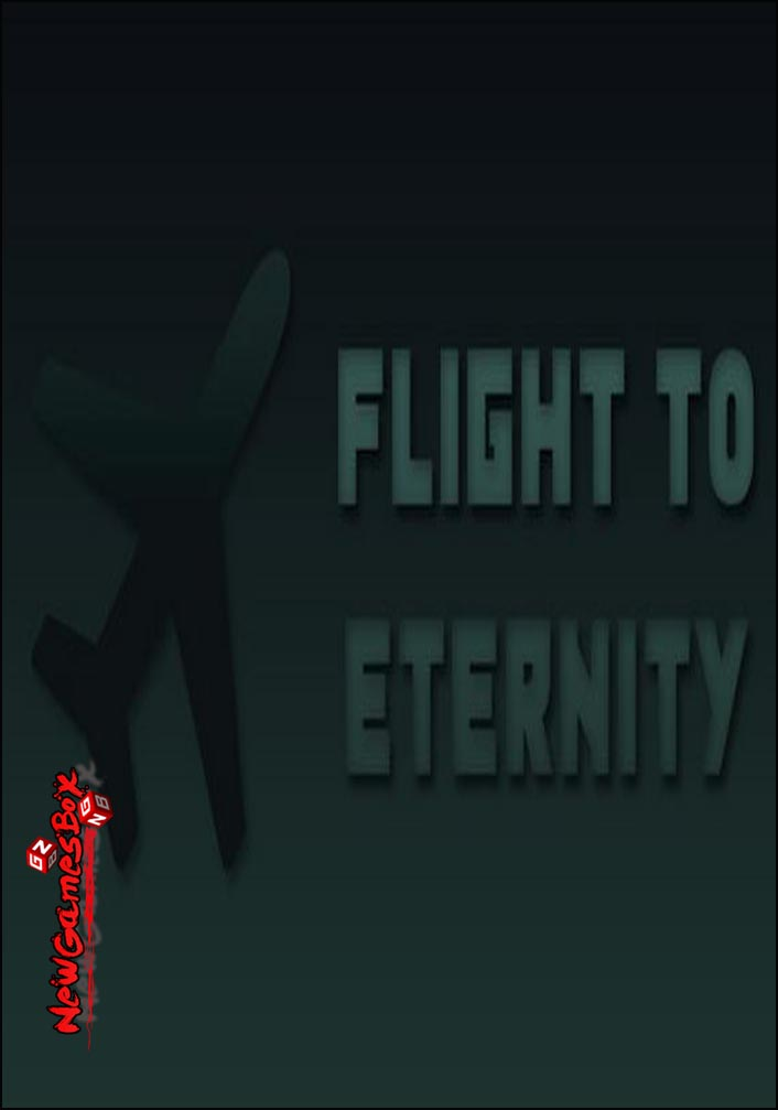Flight To Eternity Free Download