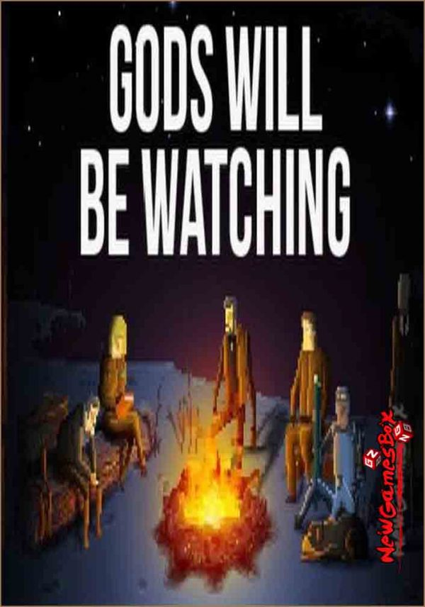 Gods Will Be Watching Free Download