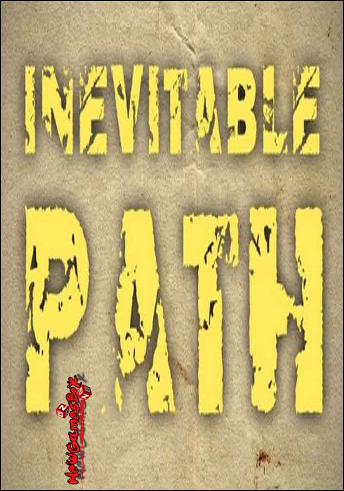 Inevitable Path Free Download