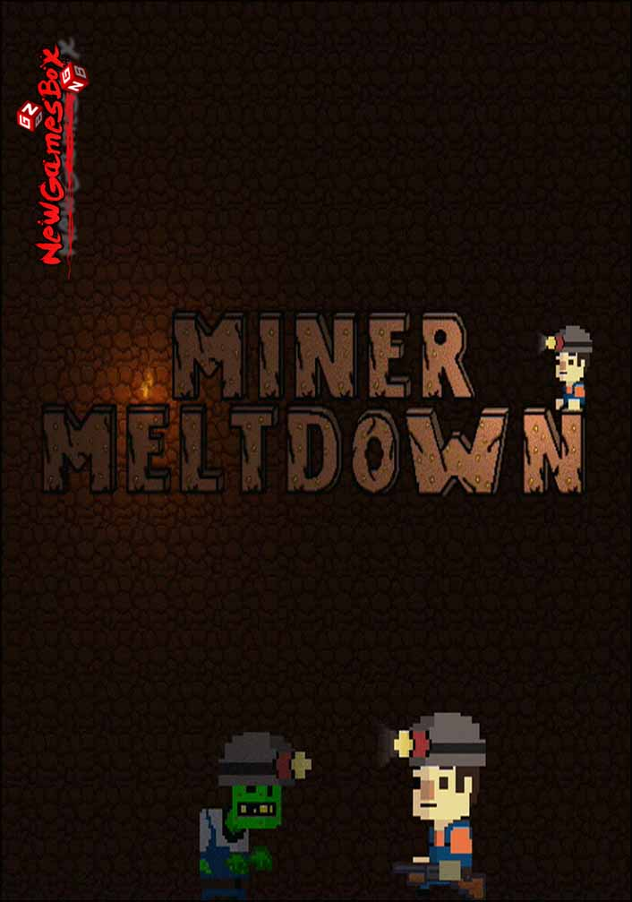 Miner Meltdown Free Download