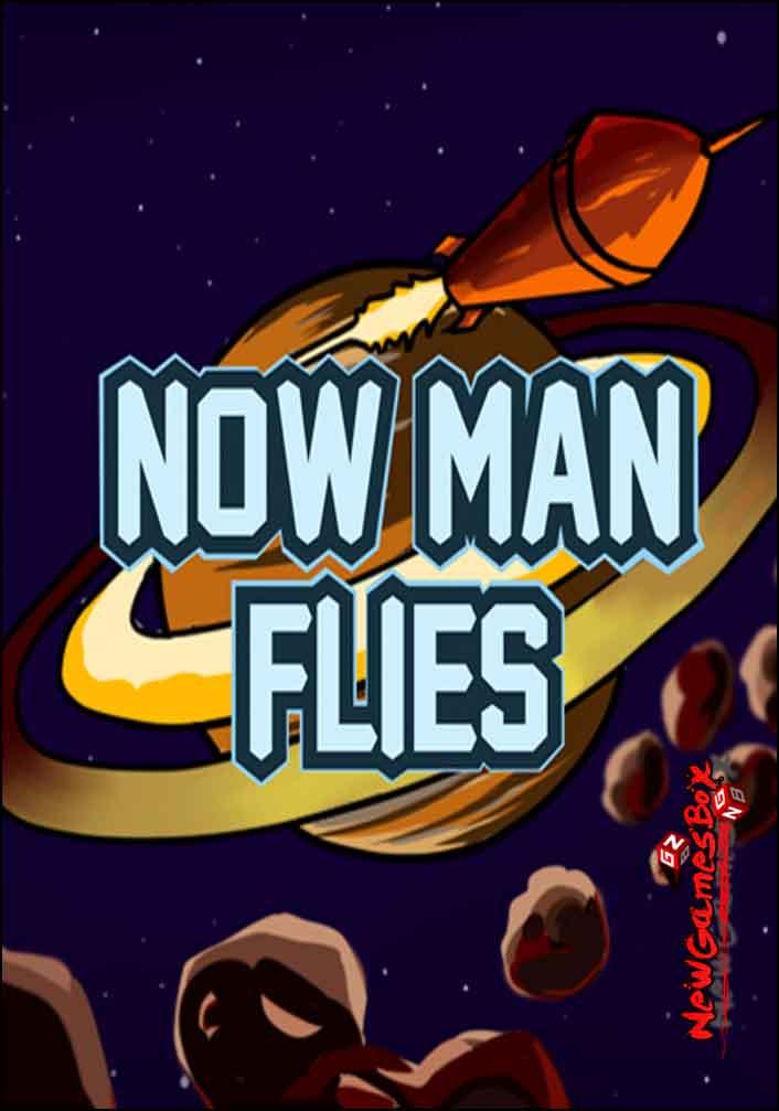 Now Man Flies Free Download