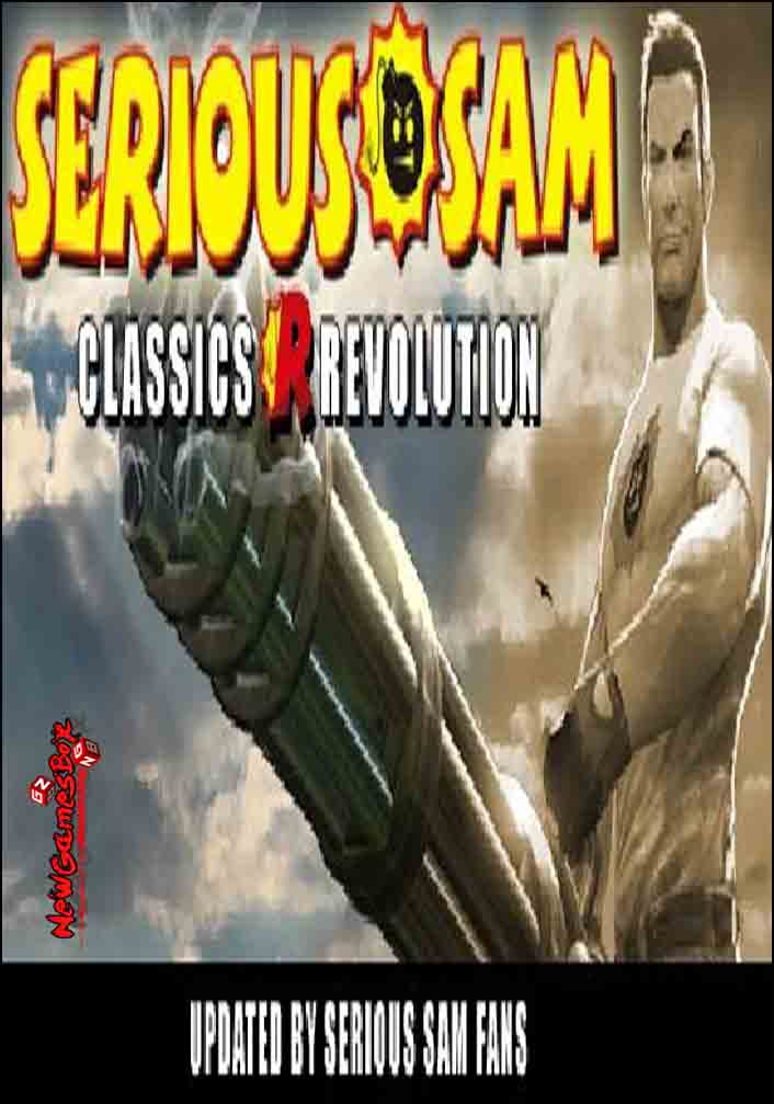 Serious Sam Classics Revolution Free Download
