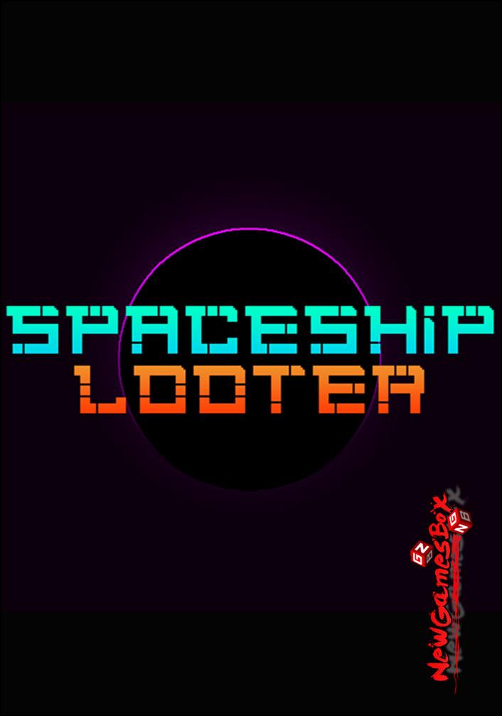 Spaceship Looter Free Download