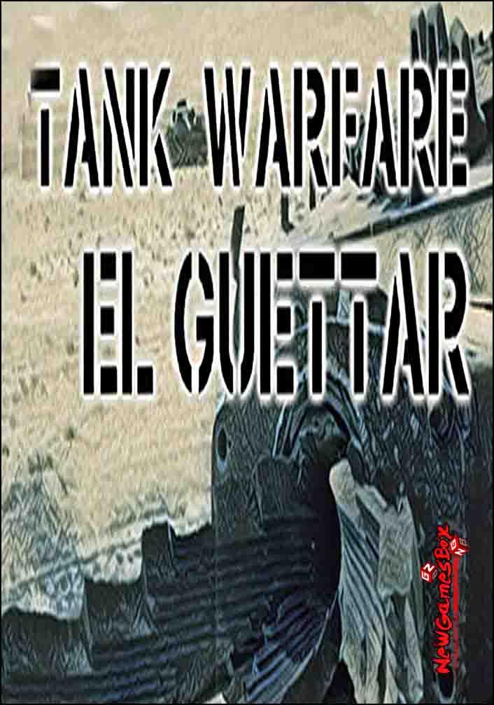 Tank Warfare Tunisia 1943 El Guettar Free Download