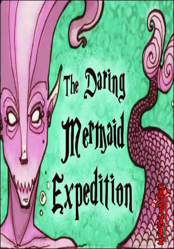 The Daring Mermaid Expedition Free Download