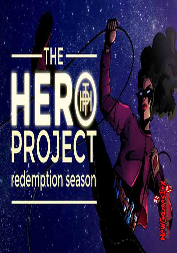 The Hero Project Redemption Season Free Download