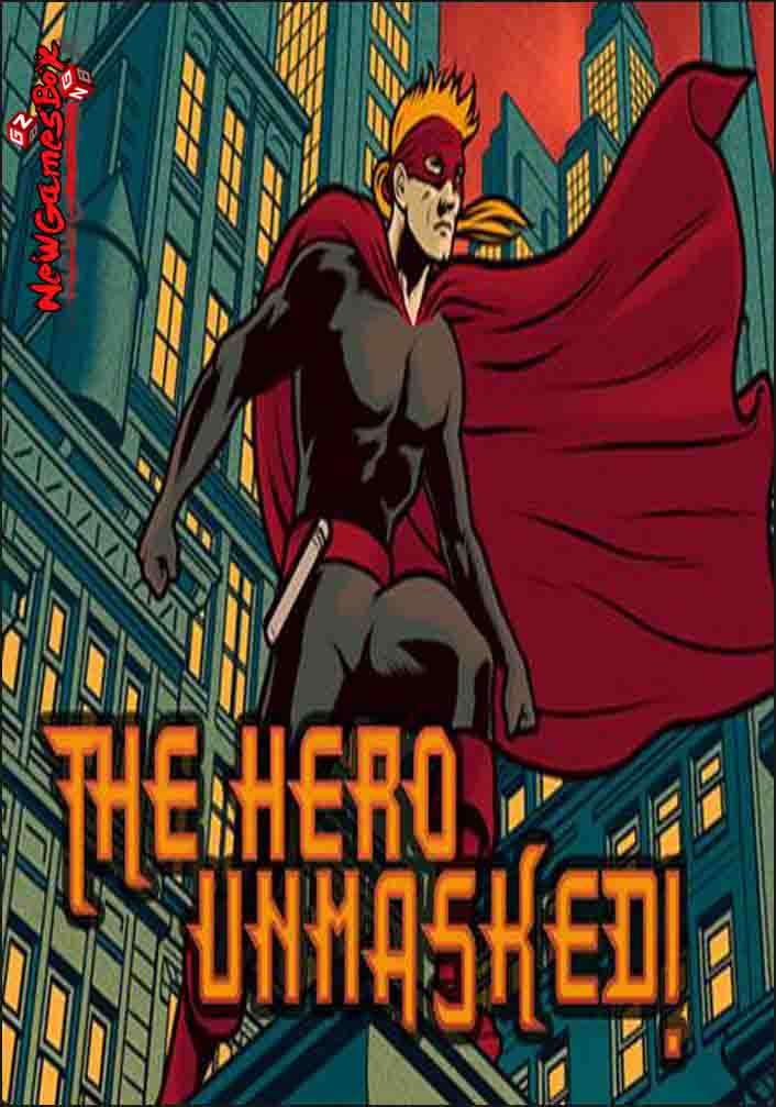 The Hero Unmasked Free Download