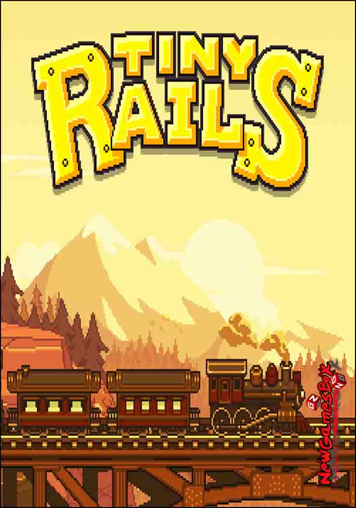 tiny rails download free full version