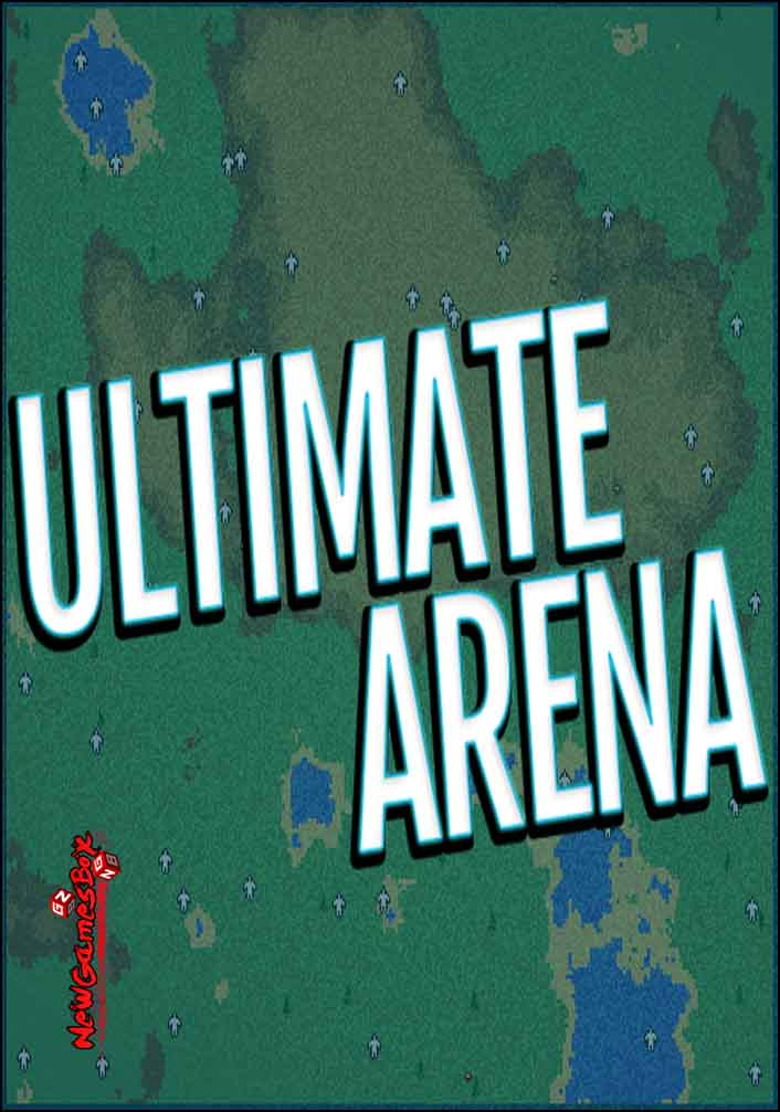 Ultimate Arena Free Download