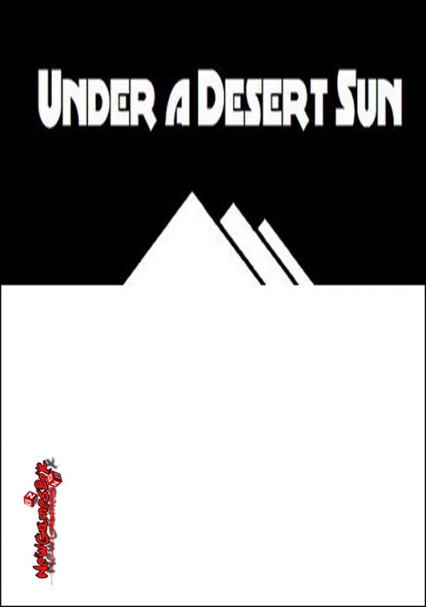 Under A Desert Sun Free Download