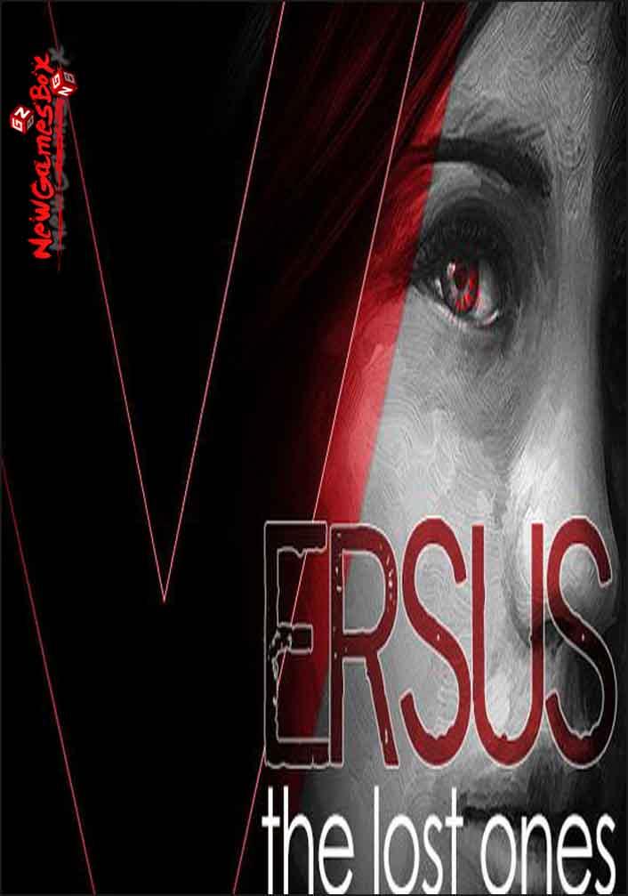 VERSUS The Lost Ones Free Download