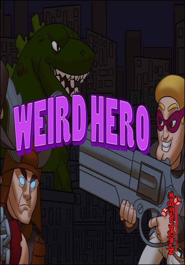 Weird Hero Free Download