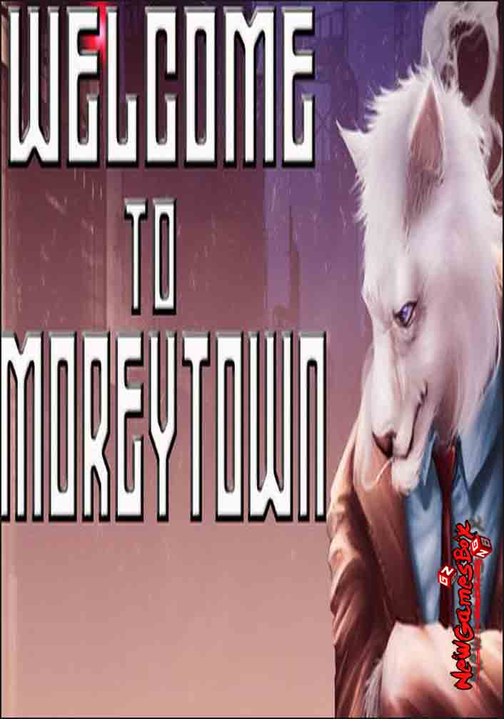 Welcome To Moreytown Free Download