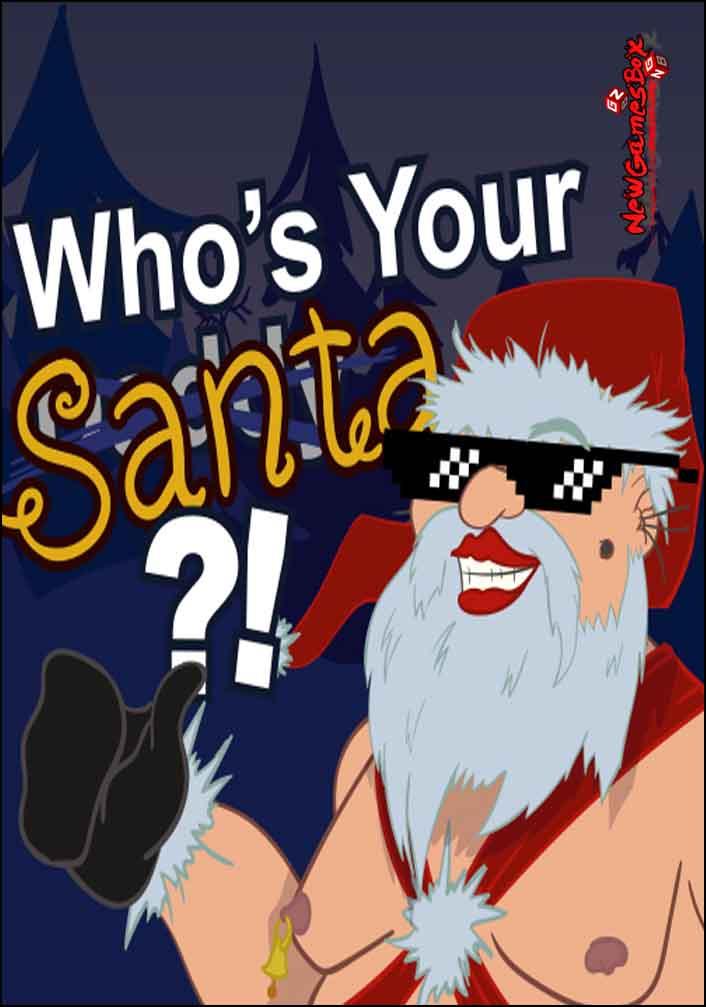 Whos your Santa Free Download