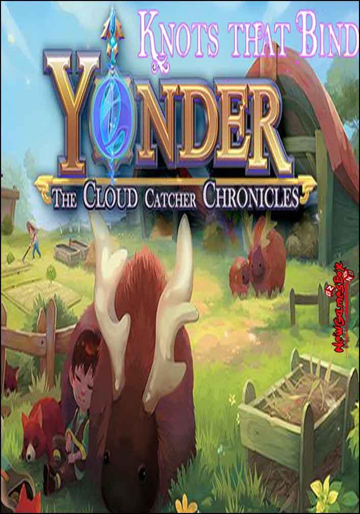 Yonder Knots That Bind Free Download
