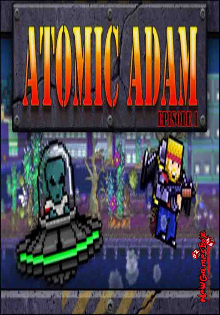 Atomic Adam Episode 1 Free Download Full PC Game Setup