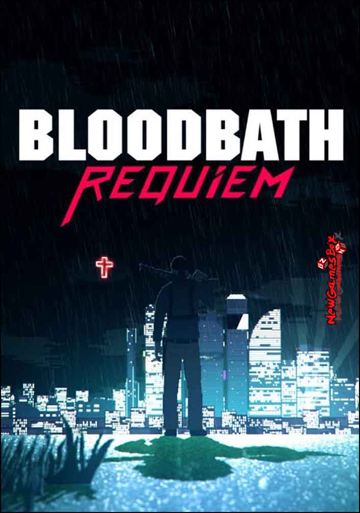 Bloodbath Requiem Free Download
