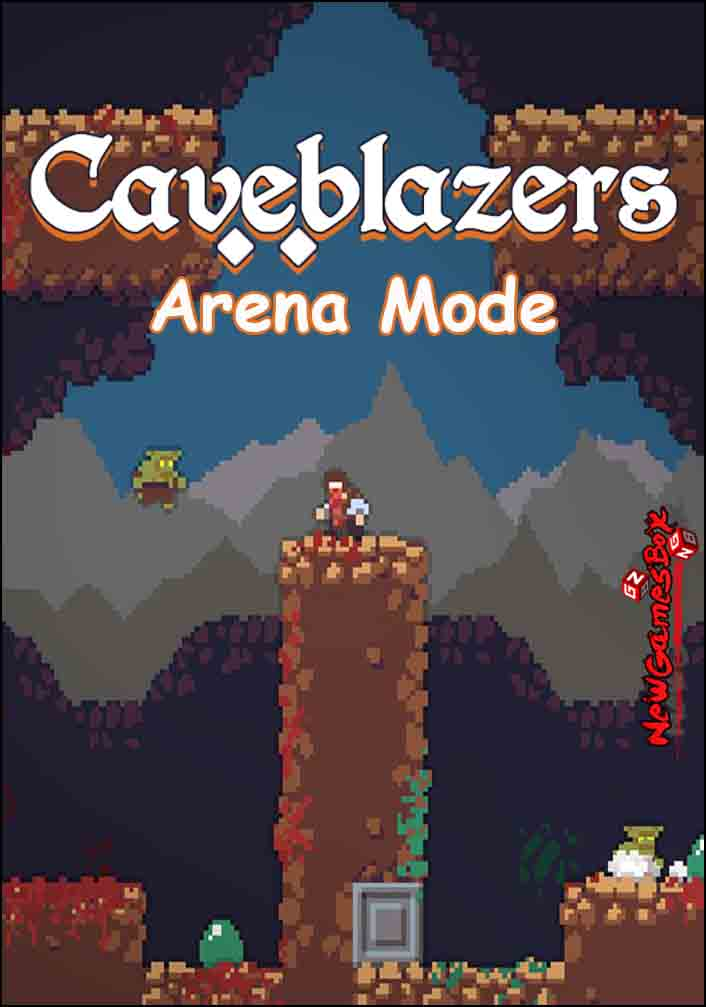 Caveblazers Arena Mode Free Download