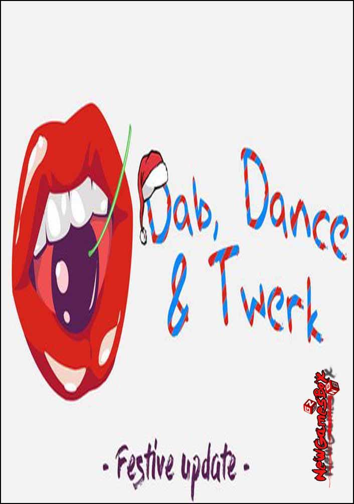 Dab Dance And Twerk Free Download