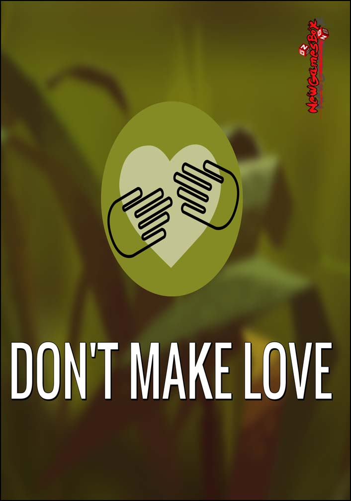 Dont Make Love Free Download
